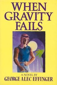 When Gravity Fails 1987 1st edition